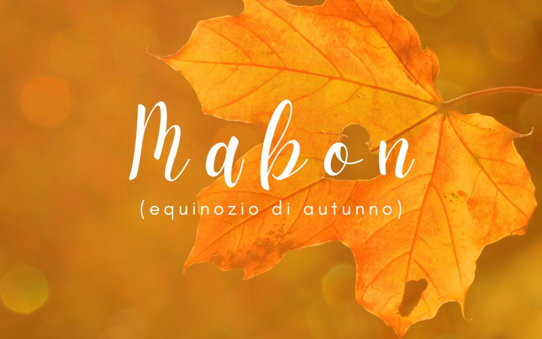 MABON – RITUALE AUTUNNALE DI EQUILIBRIO