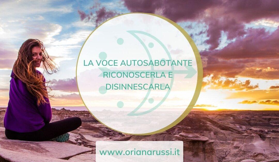 LA VOCE AUTOSABOTANTE: RICONOSCERLA E DISINNESCARLA