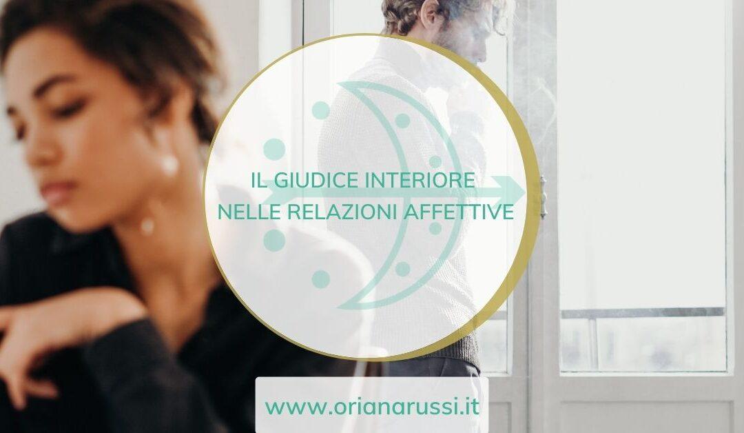 IL GIUDICE INTERIORE NELLE RELAZIONI AFFETTIVE-blog
